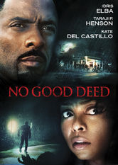 No Good Deed Netflix ES (España)