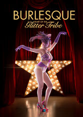 Burlesque: Heart of the Glitter Tribe Netflix AU (Australia)