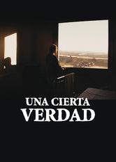 Una cierta verdad Netflix ES (España)
