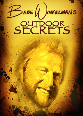 Babe Winkelman's Outdoor Secrets - Season 1