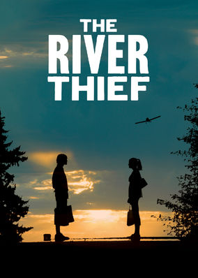 River Thief, The
