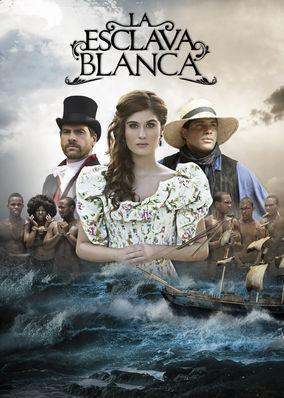 La Esclava Blanca - Season 1