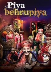 Piya Behrupiya Netflix UK (United Kingdom)