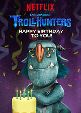 Trollhunters: Happy Birthday to You! Netflix EC (Ecuador)
