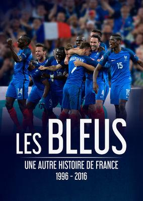Les Bleus - Une autre histoire de...