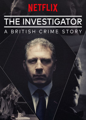 Investigator: A British Crime Story, The - Season 1