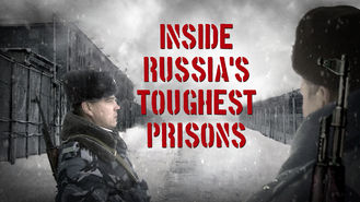 Netflix box art for Inside Russia's Toughest Prison