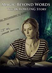 Search netflix Magic Beyond Words: The J.K. Rowling Story