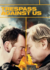 Trespass Against Us Netflix AU (Australia)