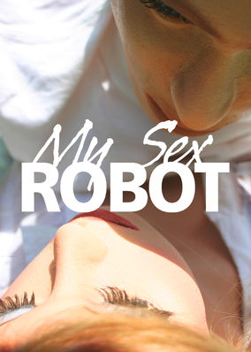 My Sex Robot