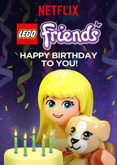 LEGO: Friends: Happy Birthday to You! Netflix EC (Ecuador)