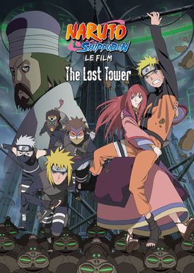 Naruto Shippuden: The Movie: The Lost...